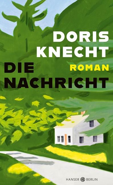 Cover: Doris Knecht, Die Nachricht