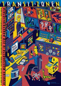 Henning Wagenbreth, Transit-Zonen – Plakat zur Ausstellung in der Kunstbibliothek, 2019, Siebdruck, 168 x 119 cm, © Henning Wagenbreth