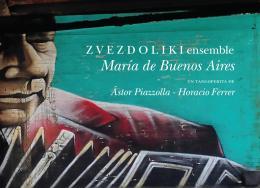Zvezdoliki Ensemble - Maria de Buenos Aires