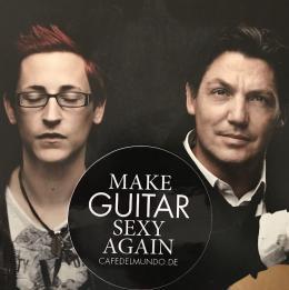 make guitar sexy again