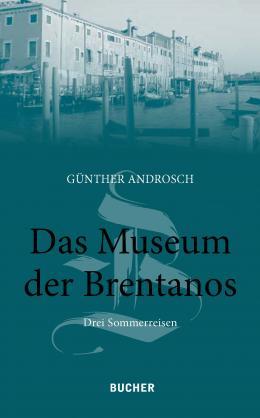 Günther Androsch Das Museum der Brentanos 2020, Bucher Verlag Hohenems 104 Seiten, Hardcover, € 13,50 ISBN 978-3-99018-540-7  Das Buch ist bei der Veranstaltung erhältlich.