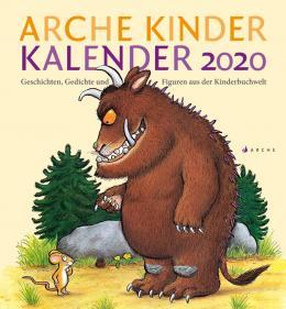 Sophie Härtling, Kristina Kreuzer: Arche Kinder Kalender. Geschichten, Gedichte und Figuren der Kinderbuchwelt.