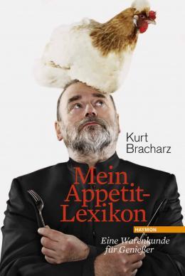"""Kurt Bracharz auf dem Cover seines Gastro-Buches 'Mein Appetit-Lexikon"""" (Bild: Haymon)"""