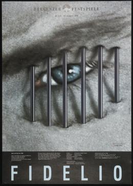 Bregenzer Festspiele, Fidelio 1995, Plakatgestaltung Reinhold Luger