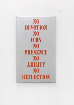 Dominic Michel, No Devotion No Icon No Presence No Ability No Reflection, 2019. Siebdruck auf Leinwand, 38 x 63 cm; © Dominic Michel