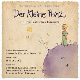Der Kleine Prinz – Ein musikalisches Hörbuch