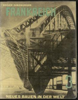 Frankreich. Die Entwicklung der neuen Ideen nach Konstruktion und Form, Wien,  Bucheinband zu Roger Ginsburger