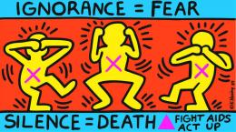 Keith Haring, Ignorance = Fear, Silence = Death, 1989, Courtesy Keith Haring Foundation, © Keith Haring Foundation. Offset Lithografie, 61 × 109 cm