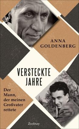 """""""Versteckte Jahre. Der Mann, der meinen Großvater rettete"""" erschien im Juli 2018 im Literaturverlag Zsolany. (Quelle: Buchhandel Hanser)"""